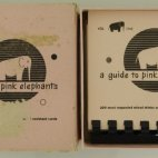 A GUIDE TO PINK ELEPHANTS - 1952 - First Edition - 200 Cocktails - mixed drinks - Cocktail Guide