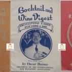 """Cocktail and Wine Digest, by Oscar Haimo, damaliger President der """"International Bar Manager Association"""", Cocktail Book, 1945 Ausgezeichnet von der """"MarkTwain Society"""", die Erstausgabe ist 1943 erschienen."""